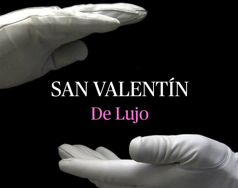 Especial San Valentín: propuestas de lujo a la altura de tus fantasías